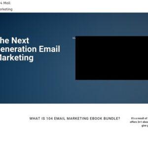 104 Mail Marketing – The Next Generation Email Marketing